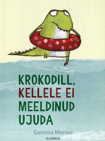gemma merino krokodill kellele ei meeldinud ujuda